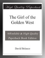 The Girl of the Golden West by David Belasco