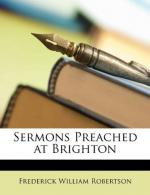 Sermons Preached at Brighton by Frederick William Robertson