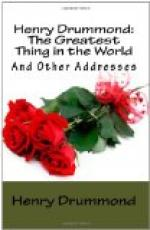 The Greatest Thing In the World and Other Addresses by Henry Drummond