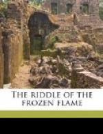 The Riddle of the Frozen Flame by