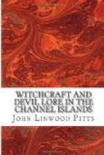 Witchcraft and Devil Lore in the Channel Islands by