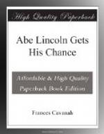 Abe Lincoln Gets His Chance by