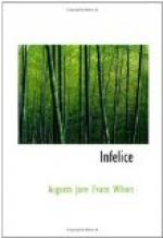 Infelice by Augusta Jane Evans