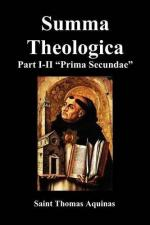 Summa Theologica, Part I-II (Pars Prima Secundae) by Thomas Aquinas