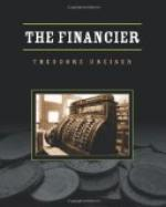 The Financier, a novel by Theodore Dreiser