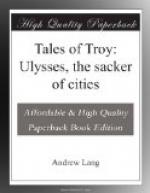 Tales of Troy: Ulysses, the sacker of cities by Andrew Lang
