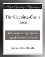 The Sleeping-Car, a farce by William Dean Howells