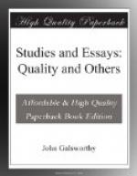 Studies and Essays: Quality and Others by John Galsworthy
