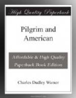 Pilgrim and American by Charles Dudley Warner