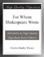 For Whom Shakespeare Wrote by Charles Dudley Warner