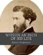 Within an Inch of His Life by Émile Gaboriau