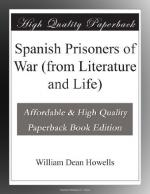 Spanish Prisoners of War (from Literature and Life) by William Dean Howells