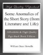 Some Anomalies of the Short Story (from Literature and Life) by William Dean Howells