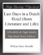 Last Days in a Dutch Hotel (from Literature and Life) by William Dean Howells