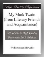 My Mark Twain (from Literary Friends and Acquaintance) by William Dean Howells