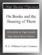 On Books and the Housing of Them by William Ewart Gladstone