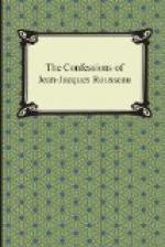 Confessions of J. J. Rousseau, the — Volume 05 by Jean-Jacques Rousseau