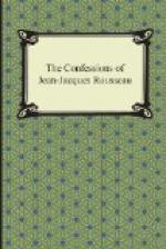 Confessions of J. J. Rousseau, the — Volume 06 by Jean-Jacques Rousseau