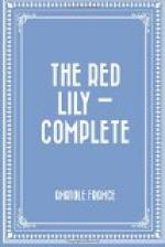 Red Lily, the — Complete by Anatole France