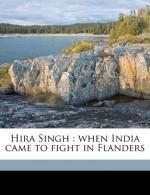 Hira Singh : when India came to fight in Flanders by Talbot Mundy