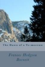 The Dawn of a To-morrow by Frances Hodgson Burnett