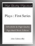 Plays : First Series by John Galsworthy