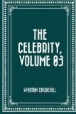 Celebrity, the — Volume 03 by Winston Churchill