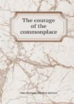 The Courage of the Commonplace by