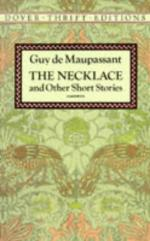 "Analysis of ""The Necklace"" by Guy De Maupassant"