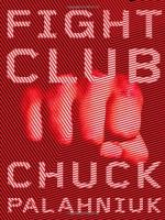 Fight Club: Book Vs. Movie by Chuck Palahniuk