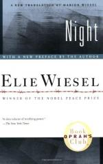 Night, memoir of the Holocaust by Elie Wiesel