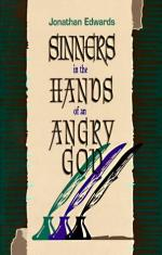 "Jonathan Edwards' sermon ""Sinners in the Hands of an Angry God"" by"