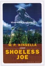 Joe is Shoeless by W. P. Kinsella