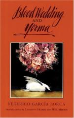 The Blood Wedding and Yerma by Federico García Lorca