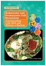 Eukaryotic and Prokaryotic Cells by