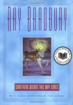 "Response to Part 2 of  ""Something Wicked This Way Comes"" by Ray Bradbury"