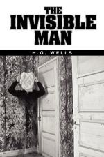 Invisible Man- the first 1/4 of the Book by H. G. Wells