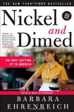 Nickel and Dimed on (Not) Getting by in America by Barbara Ehrenreich