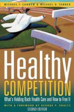 Competition is Healthy by
