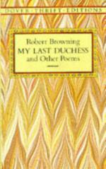 "Cognitions on Craft and Culture in ""My Last Duchess"" by Robert Browning"