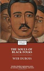 The Soul of Black Folk by W.E.B. DuBois