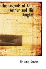 King Arthur's Imperfections and Characteristics by