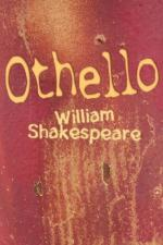 Othello Loved Unwisely But Too Well by William Shakespeare