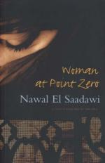 `No Woman Can Be a Criminal. To Be a Criminal One Must Be a Man.' by Nawal el-Saadawi