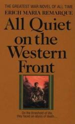 Trench Warfare, All Quiet on the Western Front , By Erich Maria Remarque by Erich Maria Remarque