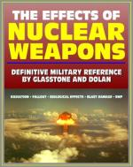 Biological Effects of Nuclear Weapons by