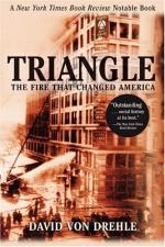 Triangle: The Fire That Changed America by
