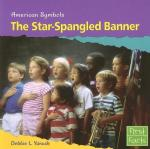 The Star Spangled Banner- an American Symbol by