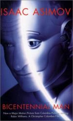 "Isaac Asimov's ""The Bicentennial Man"" and ""That Thou Art Mindful of Him"" by"