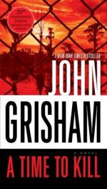 A Time to Kill, A Review by John Grisham